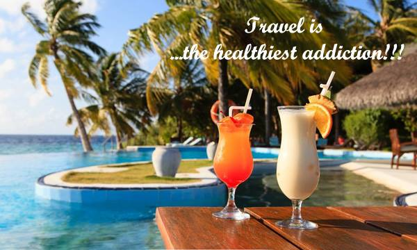 Travel is the healthiest addiction!!!
